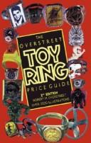 The Overstreet toy ring price guide by Robert M. Overstreet