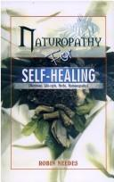Naturopathy for Self-healing by Robin Needes