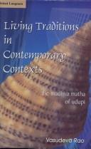 Living Traditions in Contemporary Context by V. Rao