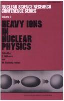 Heavy Ions in Nuclear Physics by Z. Wilhelmi