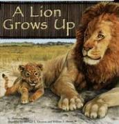Image 0 of A Lion Grows Up (Wild Animals)