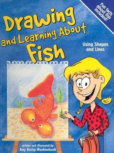 Drawing And Learning About Fish (Sketch It!) by Bob Temple