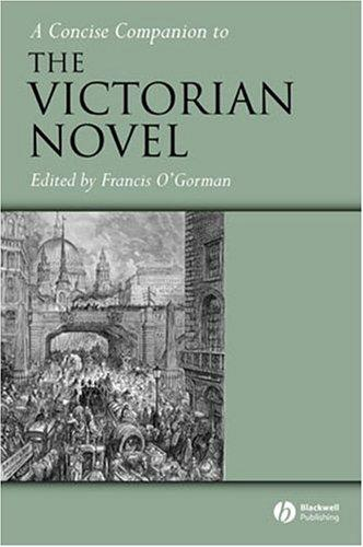 A concise companion to the Victorian novel by