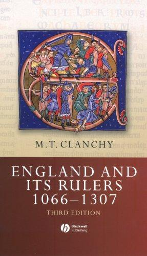 England and its rulers, 1066-1307 by M. T. Clanchy