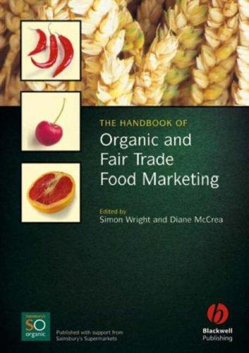 The handbook of organic and fair trade food marketing by