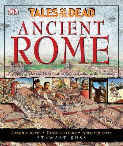 Ancient Rome (Tales of the Dead) by Ross, Stewart.