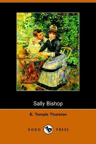 Sally Bishop A Romance by Ernest Temple Thurston