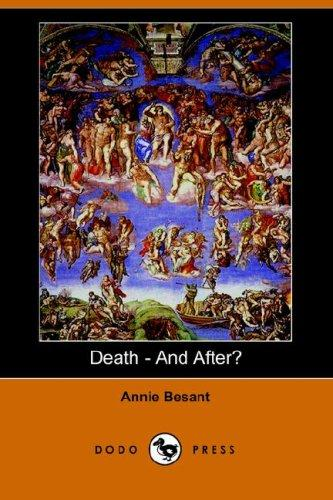 Death - And After? by Annie Wood Besant