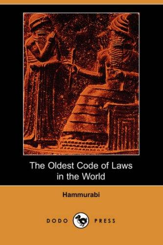The Oldest Code of Laws in the World (Dodo Press)