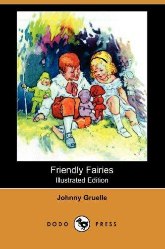 Friendly Fairies by Johnny Gruelle