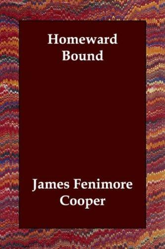 Homeward bound by James Fenimore Cooper