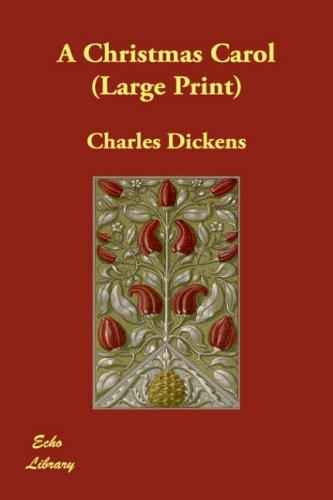 A Christmas Carol (Large Print) by