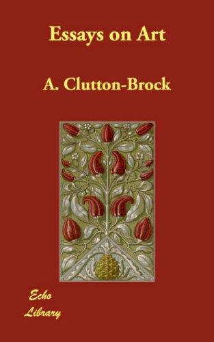 Essays on art by A. Clutton-Brock