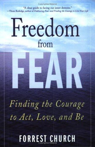 Freedom from Fear by Forrest Church