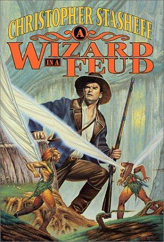 A wizard in a feud by Christopher Stasheff