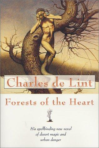 Forests of the Heart (Newford) by Charles de Lint
