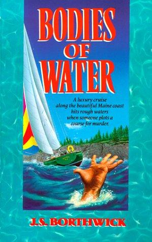 Bodies of Water (A Sarah Deane Mystery) by J. S. Borthwick
