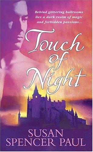 Touch of night by Susan Spencer Paul