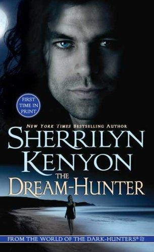 The Dream-Hunter (A Dream-Hunter Novel, Book 1) by Sherrilyn Kenyon