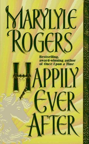 Happily Ever After by Marylyle Rogers