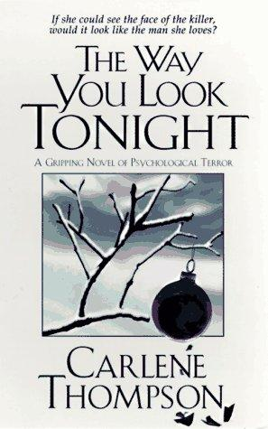 The way you look tonight by Carlene Thompson