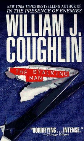 The Stalking Man by William J. Coughlin