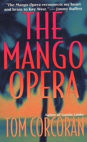 The Mango Opera (Alex Rutledge Mysteries) by Tom Corcoran