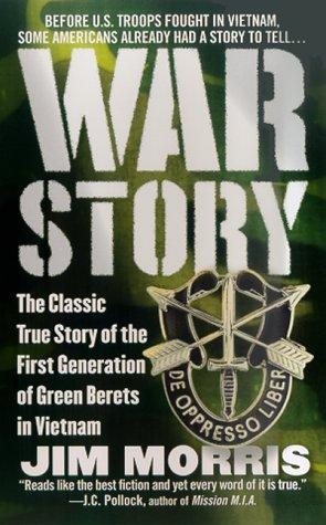 War Story by Jim Morris
