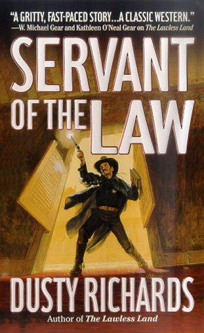 Servant of the Law (Territorial Marshal) by Dusty Richards