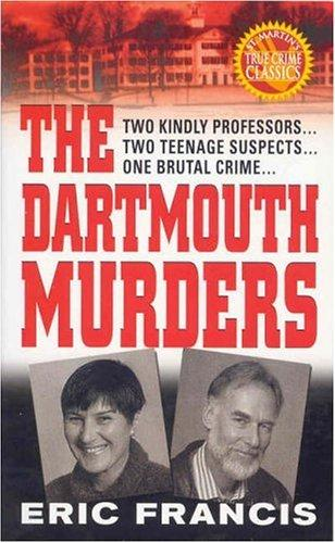 The Dartmouth murders by Eric Francis