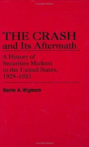 The crash and its aftermath by Barrie A. Wigmore