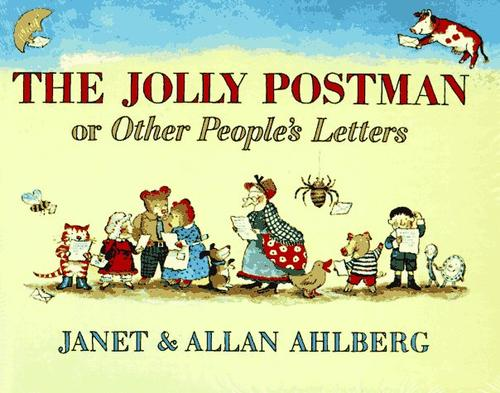 The jolly postman, or, Other people's letters by Janet Ahlberg