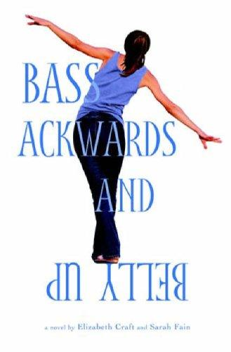 Bass Ackwards and Belly Up (Bass Ackwards and Belly Up (1))