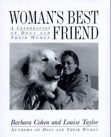 Woman's best friend by Barbara Cohen