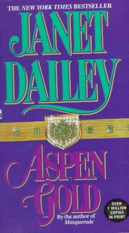 Aspen Gold by Janet Dailey