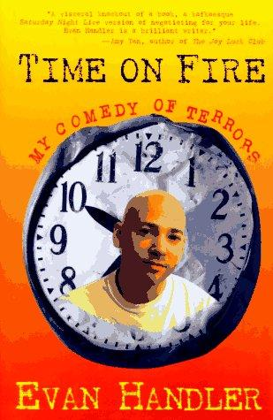 Time on fire by Evan Handler