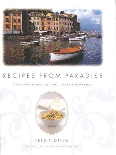 Recipes from paradise by Fred Plotkin
