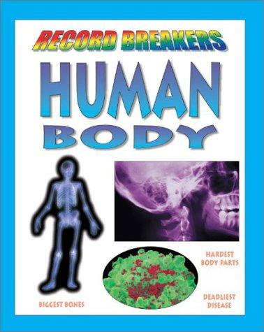 Human Body (Jefferis, David. Record Breakers.) by David Jefferis