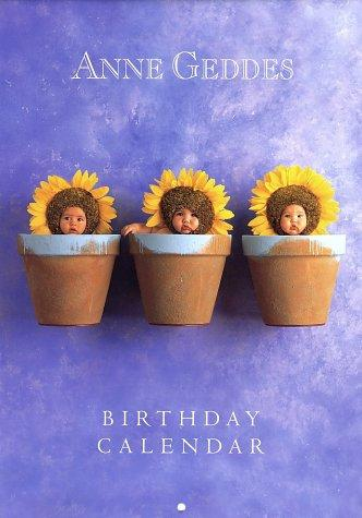 Anne Geddes Birthday Calendar by Anne Geddes
