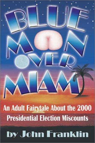 Blue Moon over Miami by John Franklin