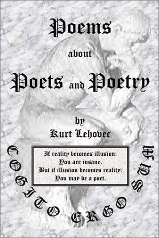 Poems About Poets and Poetry by Kurt Lehovec