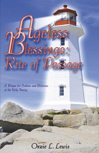 Ageless Blessings by Orzie L. Lewis