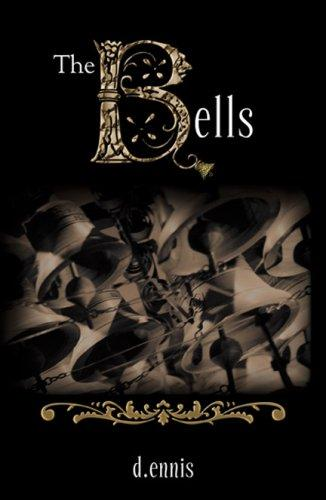 The Bells by D. Ennis