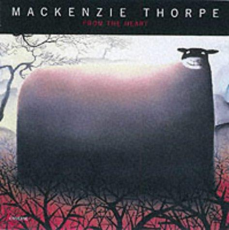 From the Heart by Mackenzie Thorpe