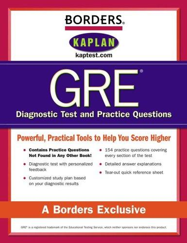 Borders GRE Diagnostic Tests and Practice Questions by Kaplan Publishing