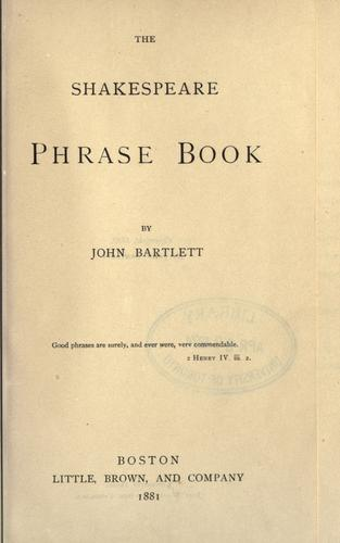 The Shakespeare phrase book by John Bartlett