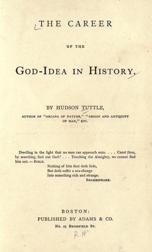 The career of the God-idea in history.