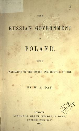 The Russian government in Poland by William Ansell Day