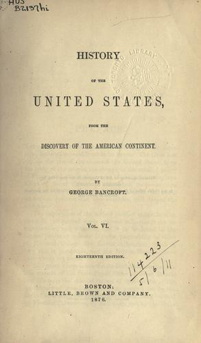 History of the United States from the discovery of the American continent.