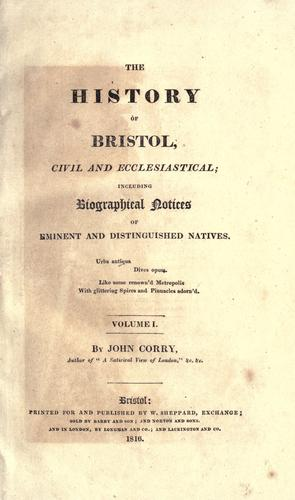 The history of Bristol by Corry, John